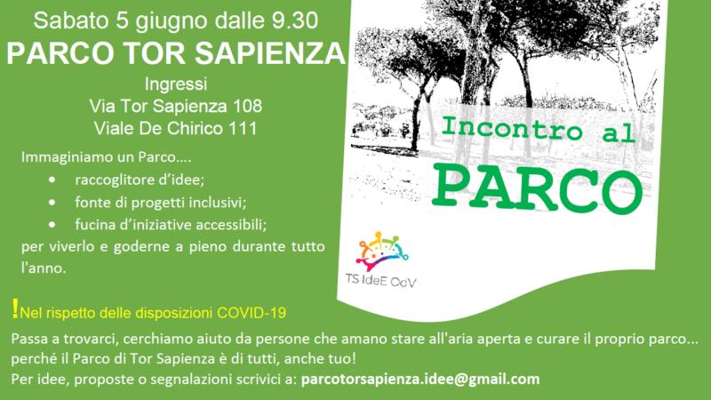 INCONTRO AL PARCO: l'appuntamento di giugno servirà per preparare l'arrivo dell'estate, e con il  5×1000 Parco Tor Sapienza sarà ancora più tuo.
